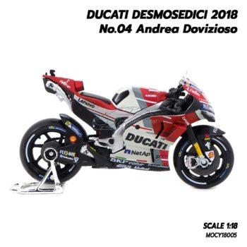 โมเดล MotoGP Ducati Desmosedici 2018 Andrea Dovizioso 04 motogp (1:18) รถโมเดลสมจริง
