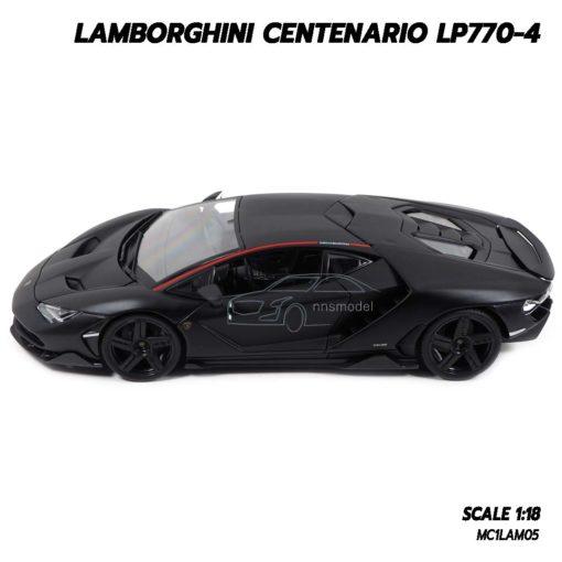 โมเดล แลมโบกินี่ LAMBORGHINI CENTENARIO LP770-4 สีดำด้าน (1:18) โมเดลรถเหล็ก ของขวัญ ของสะสม